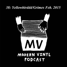 The MV Podcast 038: Yellowbirddd/Grimes Feb. 2015