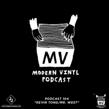 The MV Podcast 104: Kevin Tong/Mr. West