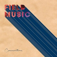 Review: Field Music — Commontime