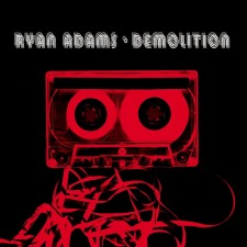 Random Pull: Ryan Adams — Demolition
