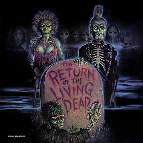 Return Of The Living Dead Soundtrack Being Released
