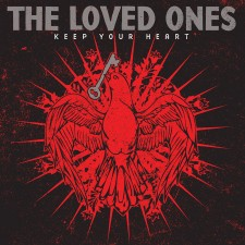 New Pressing: Loved Ones — Keep Your Heart