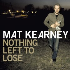 Please Press: Mat Kearney — Nothing Left to Lose