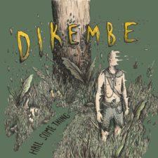 Dikembe's 'Hail Something' up for pre-order