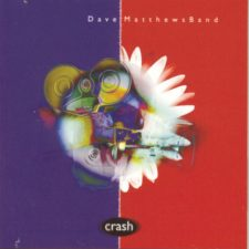 Dave Matthews Band's 'Crash' getting pressed