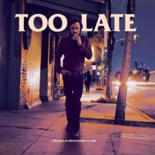 'Too Late' soundtrack coming to vinyl