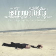 2nd Pressing: Astronautalis — The Mighty Ocean and Nine Dark Theatres
