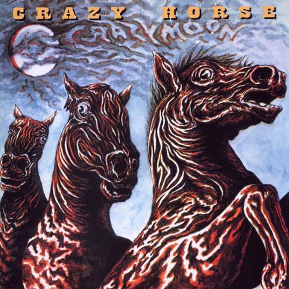 Crazy Horse S Crazy Moon Gets Reissued Modern Vinyl