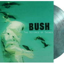New Pressing: Bush — The Science Of Things