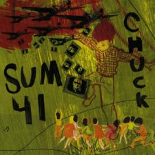New Pressing: Sum 41 — Chuck