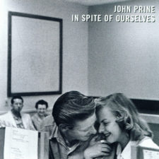 Vinyl Review: John Prine —In Spite of Ourselves