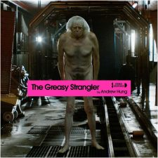 'Greasy Strangler' soundtrack now on sale