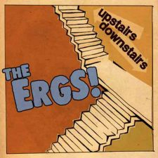 Thanksspinning: The Ergs! — Upstairs/Downstairs