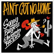Vinyl Review: Sonny Burgess —Ain't Got No Home