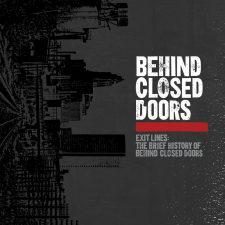 History of Behind Closed Doors captured on wax
