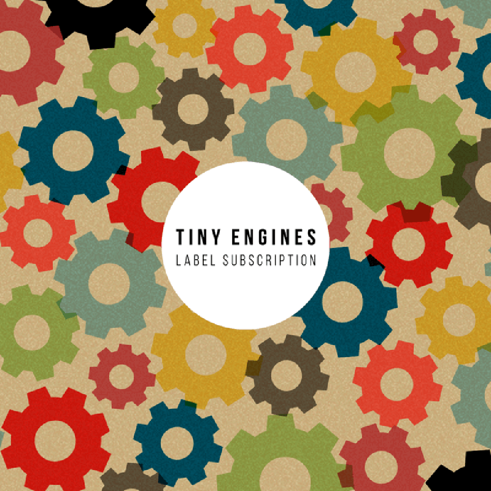 Tiny Engines Starting Up Label Sub Sign Up Now Modern Vinyl