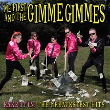 Me First and The Gimme Gimmes prepare greatest hits