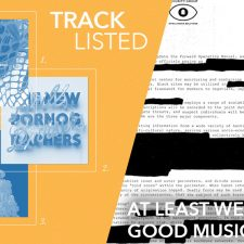 Tracklisted: At Least We'll Get Good Music