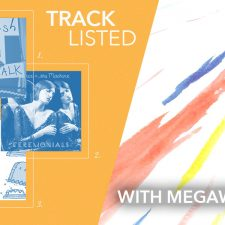 Tracklisted…with Megaweapon
