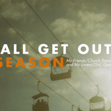 4th Pressing: All Get Out — The Season