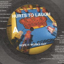 Hurts To Laugh get limited lathe cut release