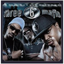 Three 6 Mafia's 'Most Known Unknown' getting new pressing