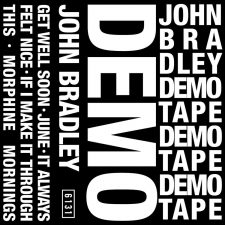 John Bradley (Dads) releasing demo tape
