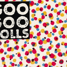 Goo Goo Dolls reissues scheduled for July