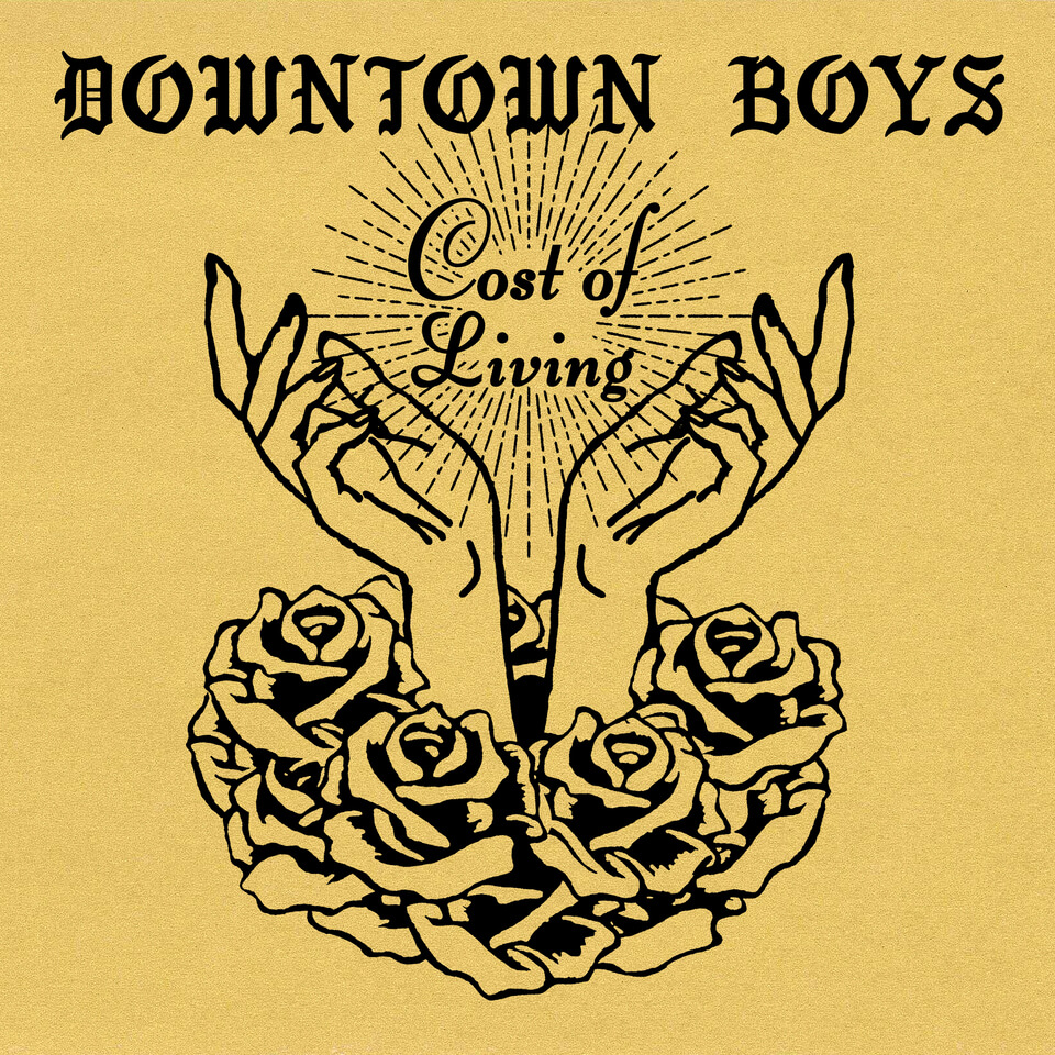 Downtown Boys Cost Of Living Up For Pre Order Modern