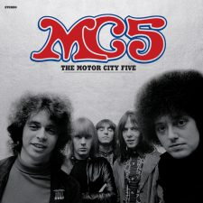 Vinyl Review: The MC5 — The Motor City Five