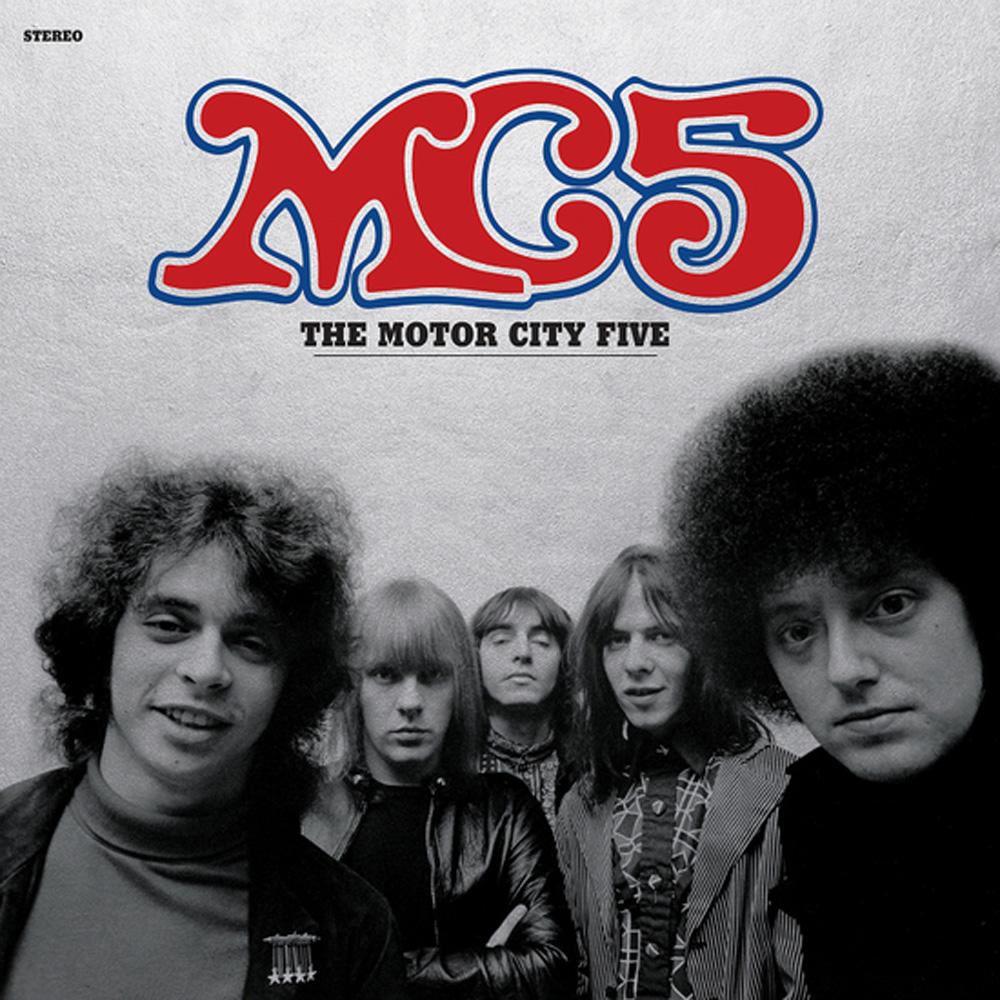 Vinyl Review The Mc5 The Motor City Five Modern Vinyl