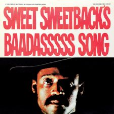 Vinyl Review: Sweet Sweetback's Baadasssss Song