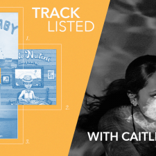 Tracklisted…with Caitlin Eadie