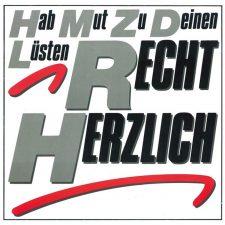 Vinyl Review: Recht Herzlich —Hab Mut Zu Deinen Lüsten