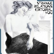 Strange Relations releasing 'Editorial You'