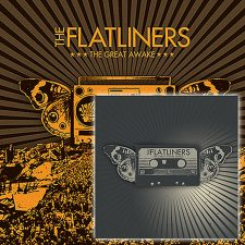 The Flatliners celebrating anniversary of 'The Great Awake'