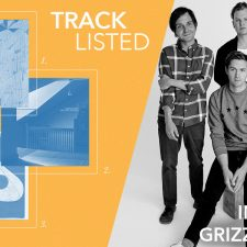 Tracklisted: Intro to Grizzly Bear