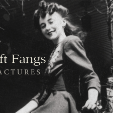 Soft Fangs' 'Fractures' up for pre-order