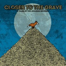 Vinyl Review: Various Artists — Closer To The Grave (15 Years Of Tor Johnson)