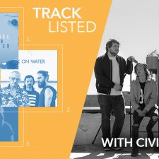 Tracklisted…with Civil Youth