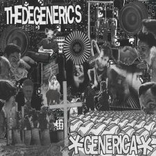 Degenerics getting honored with LP reissue