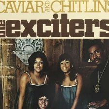 Vinyl Review: The Exciters — Caviar and Chitlins