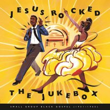 Vinyl Review: Various Artists — Jesus Rocked the Jukebox
