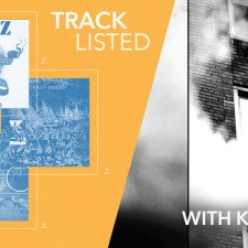 Tracklisted…with Kindling