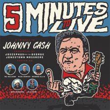 Vinyl Review: Jocephus & the George Jonestown Massacre —5 Minutes to Live