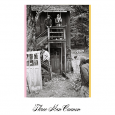 Three Man Cannon releasing new album, 7″ single