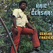 Caesar Frazier's 'Hail Ceasar!' getting new pressing