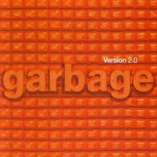 Garbage's 'Version 2.0' getting reissued for 20 years