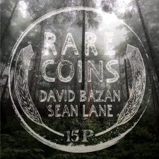 Bazan, Lane team up for 'Rare Coins' release