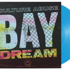 Culture Abuse's 'Bay Dream' up for pre-order